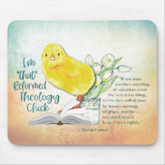 """""""Reformed Theology Chick"""" Mousepad"""
