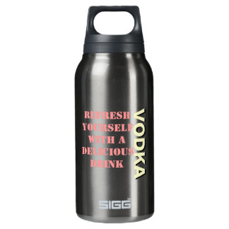 Refresh Yourself Vodka Insulated Water Bottle