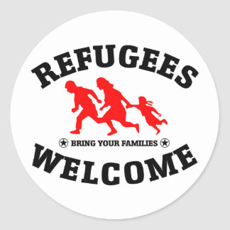 Refugees Welcome Bring Your Families Round Sticker