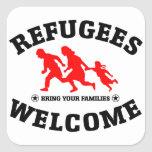 Refugees Welcome Bring Your Families Square Sticker