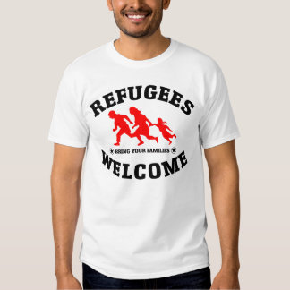 Refugees Welcome Bring Your Family Tee Shirts