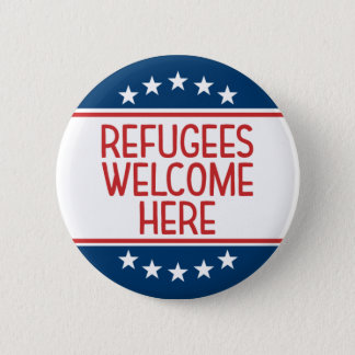 Refugees Welcome Here - Anti Donald Trump 6 Cm Round Badge
