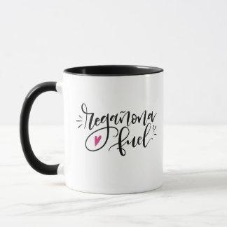 Regañona Fuel, hand lettered Mug