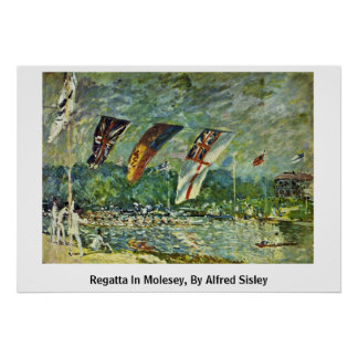 Regatta In Molesey, By Alfred Sisley Poster