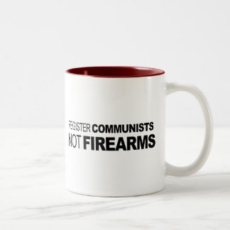 Register Communists Not Firearms Mugs