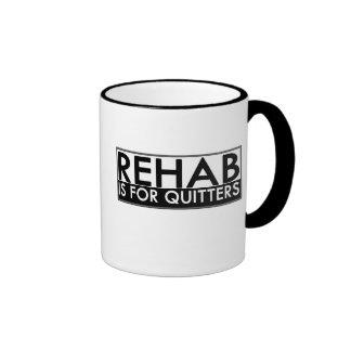 Rehab is for Quitters Ringer Mug