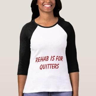 Rehab Tshirt