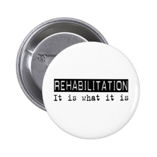 Rehabilitation It Is Buttons