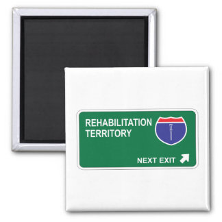 Rehabilitation Next Exit Square Magnet