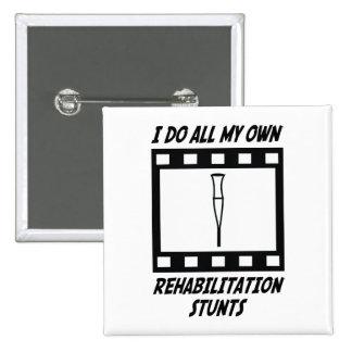 Rehabilitation Stunts Pinback Buttons