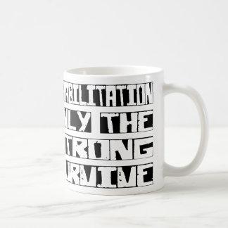 Rehabilitation Survive Mug