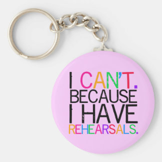 Rehearsals Key Chain (customizable)