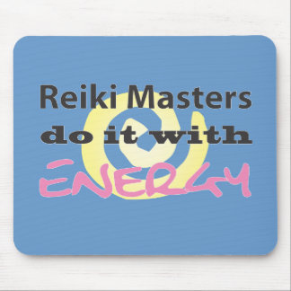 Reiki Masters Do It with Energy Mouse Pad