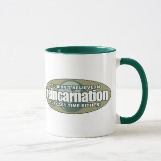 Reincarnation Mug
