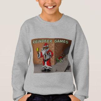 Reindeer games 4 sweatshirt