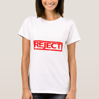 Reject Stamp T-Shirt