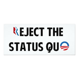 Reject the Status Quo 10 Cm X 24 Cm Invitation Card