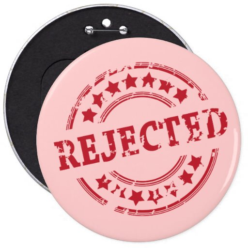 rejected pin