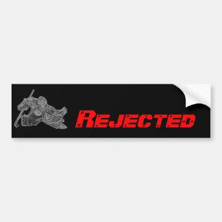 Rejected Bumper Sticker