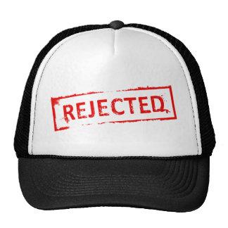REJECTED CAP