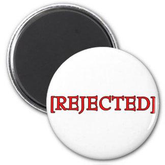 Rejected Refrigerator Magnets