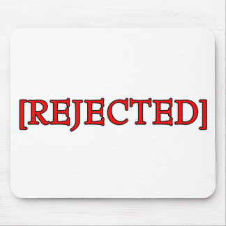 Rejected Mouse Pads