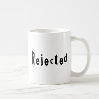 Rejected Mug