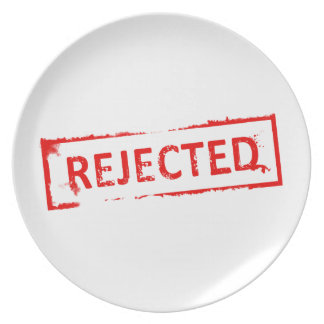 REJECTED PARTY PLATES
