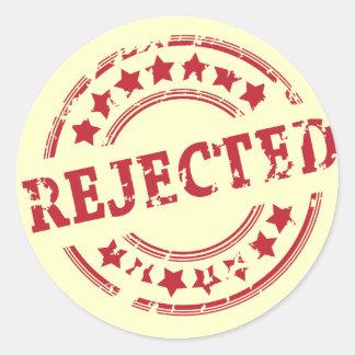 rejected round sticker