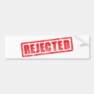 Rejected rubber stamp image bumper stickers