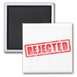 Rejected rubber stamp image square magnet