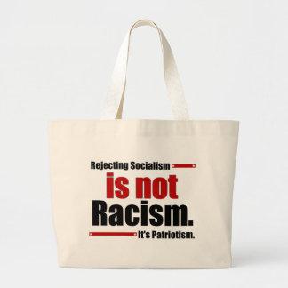 Rejecting Socialism is not Racism... Jumbo Tote Bag