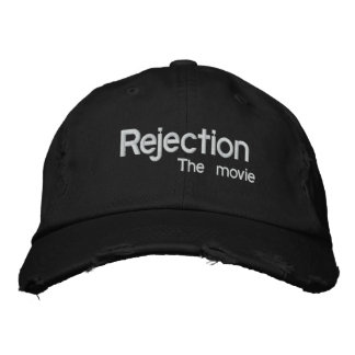 Rejection, the movie hat embroidered hat