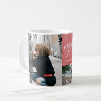 Rejoice and Be Glad Red Watercolor Photo Collage Coffee Mug