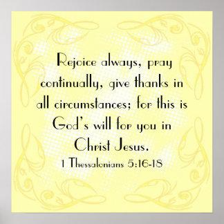 Rejoice bible verse 1 Thessalonians 5:16-18 Poster