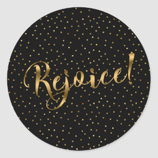 Rejoice Brush Script with Gold Sparkles Classic Round Sticker