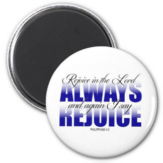 Rejoice in the Lord Always 6 Cm Round Magnet
