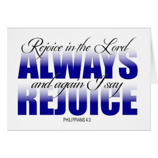 Rejoice in the Lord Always Card