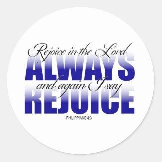 Rejoice in the Lord Always Round Sticker