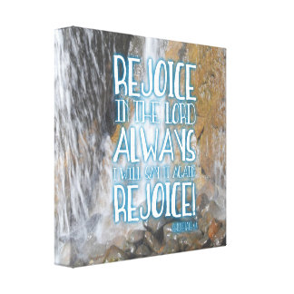 REJOICE IN THE LORD! CANVAS PRINT