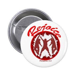 Rejoice - Philippians 4.4 6 Cm Round Badge