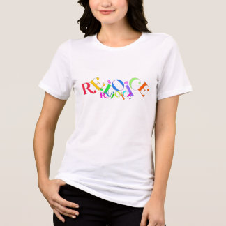 Rejoice Rejoice T-Shirt