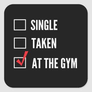 Relationship Status Gym Square Sticker