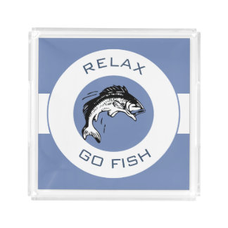RELAX AND GO FISHING ACRYLIC TRAY