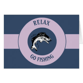 RELAX AND GO FISHING CARD