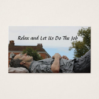 Relax and Let Us Do The Job