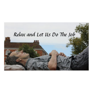 Relax and Let Us Do The Job Pack Of Standard Business Cards
