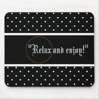 RELAX-CIRCLE--SELF-EXPRESSION--TEMPLATE MOUSE PAD