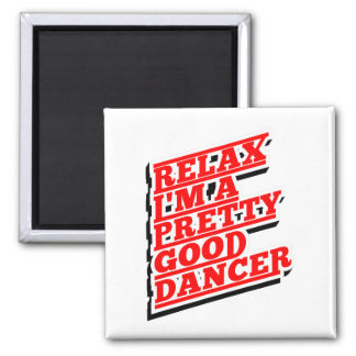 RELAX DANCER AMAZON MAGNET