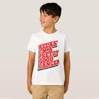 RELAX DANCER AMAZON T-Shirt